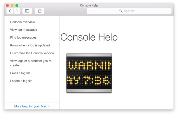 Get help in Console app to begin understanding the messages and system logs available to Mac OS X