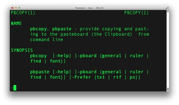 pbcopy and pbpaste are command line interfaces to the clipboard of Mac OS X