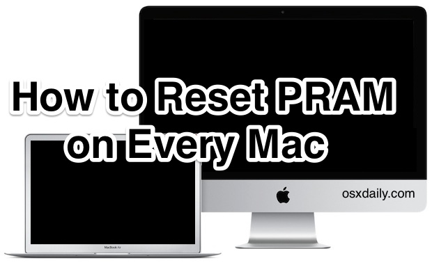 How to Reset PRAM on Every Mac