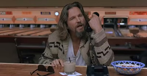 The Dude, Lebowski. Answer the phone, Lebowski, you're in an iPhone commercial