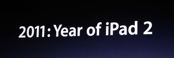 2011 is the Year of iPad 2