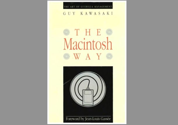 Guy Kawasaki Macintosh Way
