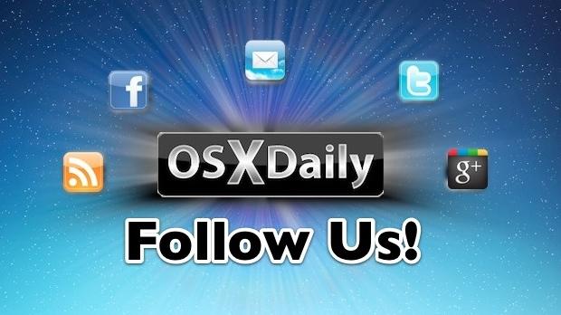 Follow OSXDaily.com