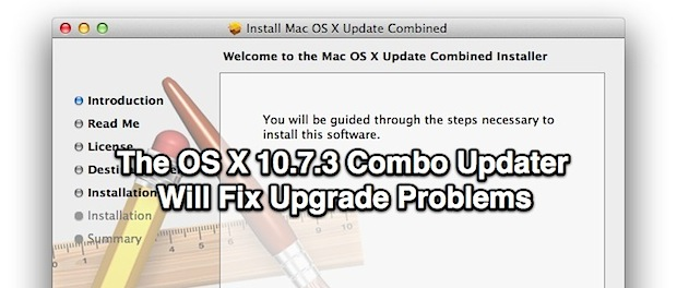 Fix OS X 10.7.3 Installation Problems with the Combo Updater