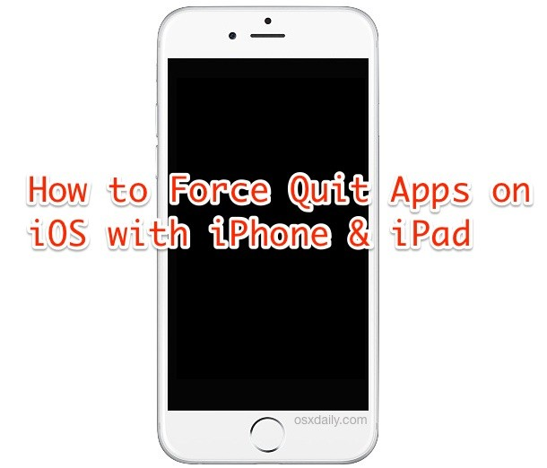 How to Force Quit iOS Apps