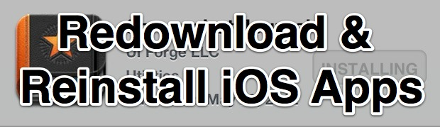Redownload and reinstall iOS apps