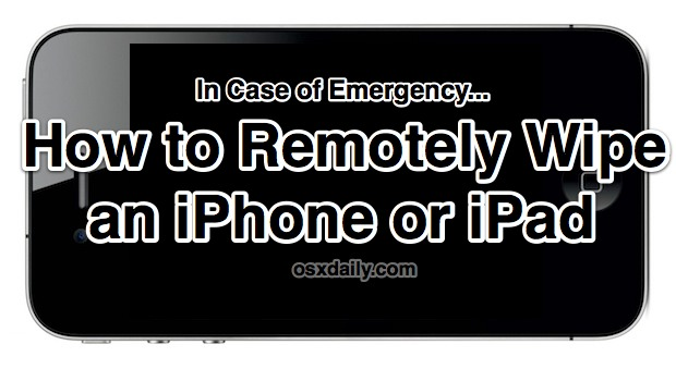 How to Remote Wipe an iPhone or iPad