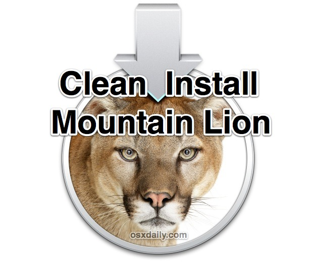 Clean Install OS X Mountain Lion