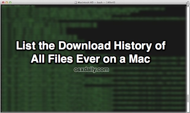 List Download History of All Files on a Mac