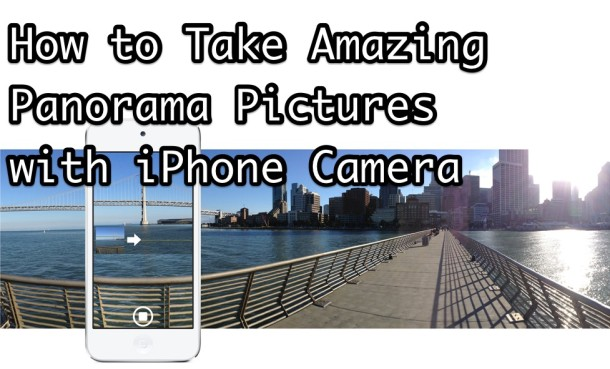 How to use Panorama camera mode on iPhone