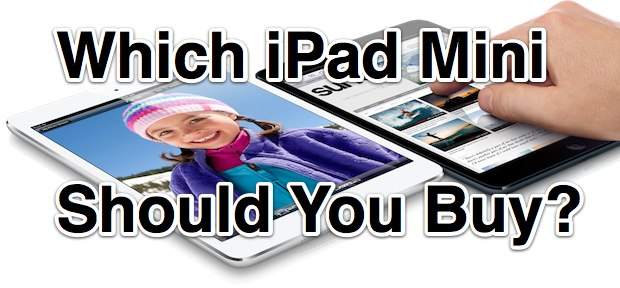 Which iPad Mini You Should Buy