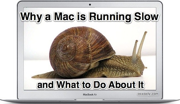 Why a Mac is running slow and what to do about it
