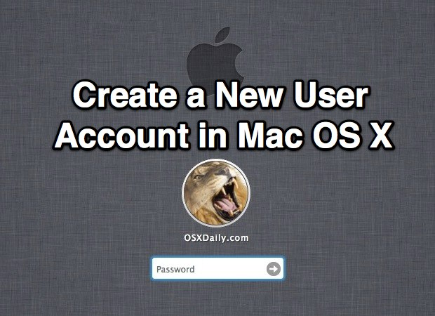 Create a new user account in Mac OS X