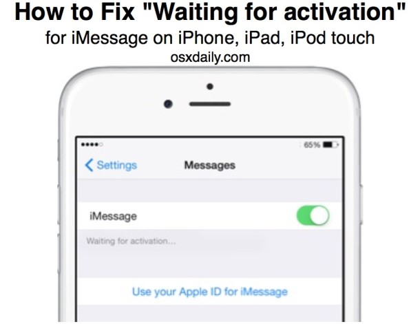 Fix imessage waiting for activation error in iOS