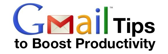 Simple Gmail tips to boost productivity