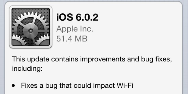 iOS 6.0.2 download available now, fixes Wi-Fi problem with iPhone 5 and iPad Mini