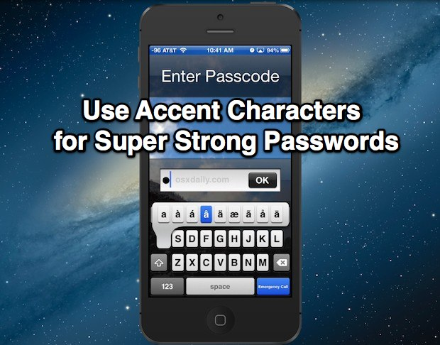 Super Strong iOS Passwords with Accent Characters