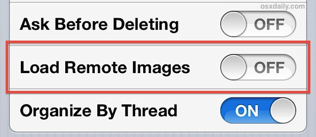 Toggle Load Remote Images in Mail app to OFF (or ON)