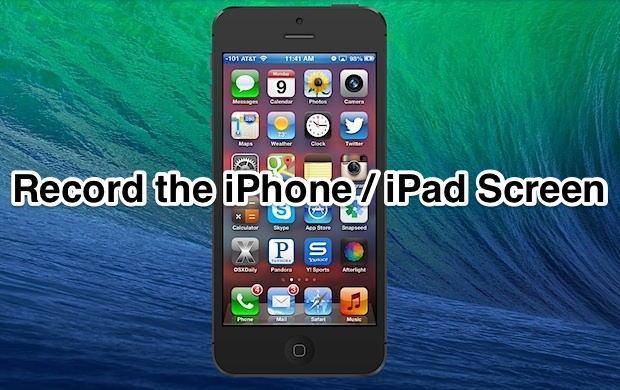 Record the iPhone / iPad Screen