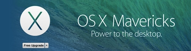 OS X Mavericks is available as a free download