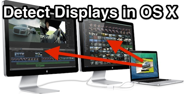 Detect Displays in Mac OS X