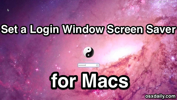Set a screen saver for the login window of Mac OS X