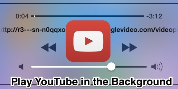 Play YouTube video's audio in the background of iOS