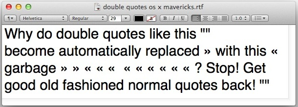 Double quotes automatically replacing themselves in Mac OS X Mavericks