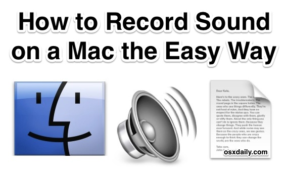 Record Sound on a Mac the Easy Way with QuickTime