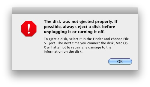 Disk Not Ejected Error in Mac OSX with instructions on how to safely remove hardware