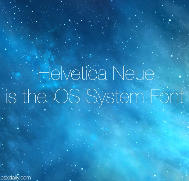 iOS System Font is Helvetica Neue