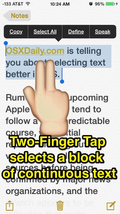 Select a paragraph or large text block instantly in iOS with a two-finger tap trick