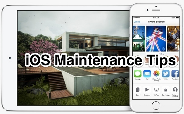 iOS Maintenance tips for iPhone and iPad