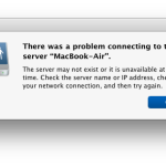 Problem connecting to Mac server, error message in OS X