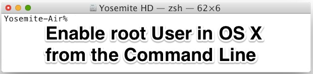 Enable Root from the Command Line of OS X