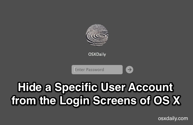 Hide a specific user account from the login screen of OS X