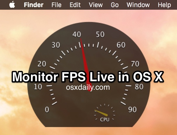 Monitor FPS live in Mac OS X