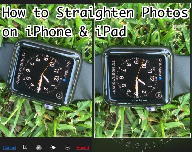 How to straighten a photo in iOS Photos app