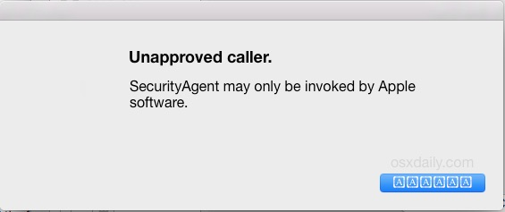 Unapproved caller SecurityAgent error message in Mac OS X