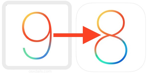 How to downgrade an iPhone or iPad on iOS 9 back to iOS 8