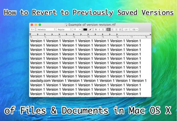 How to revert to prior saved versions of documents in Mac OS X
