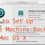 How to setup Time Machine Backups in Mac OS X