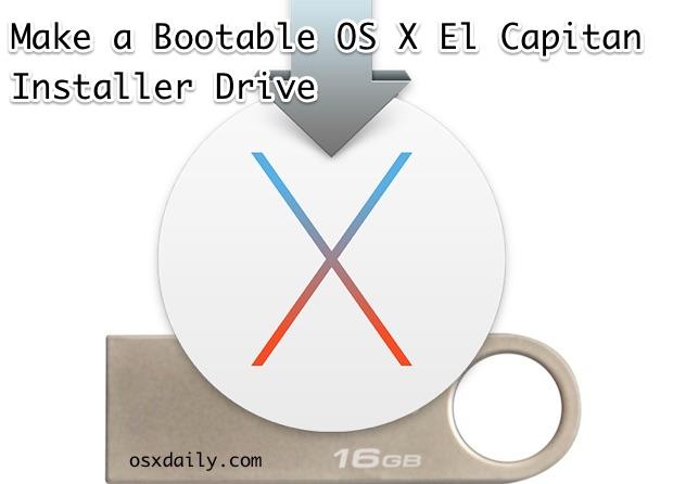 Make a bootable OS X El Capitan install drive