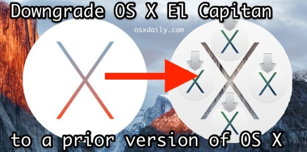 How to Downgrade OS X El Capitan