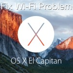 Fix Wi-Fi Problems in OS X EL Capitan