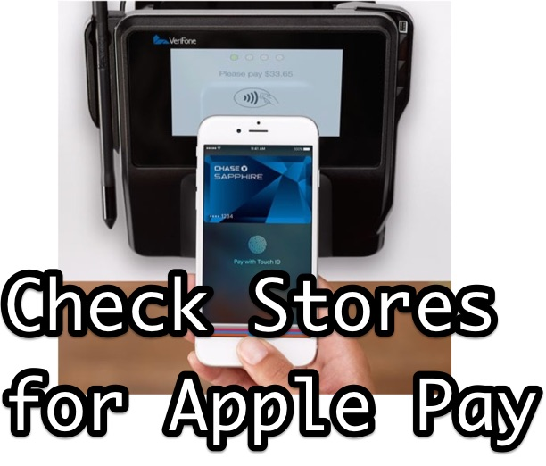 Check Stores for Apple Pay Support