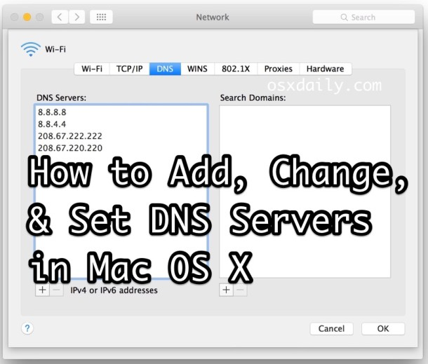 Add and change DNS servers in Mac OS X