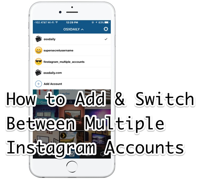 How to add, use, and switch between Multiple Instagram profiles and accounts the easy way