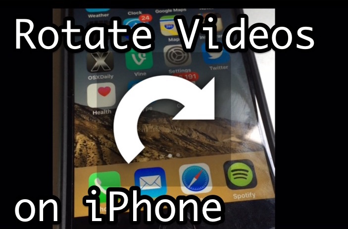 How to Rotate Video on iPhone