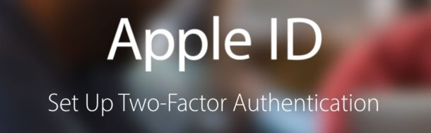 Set Up Two Factor Authentication for Apple ID Security
